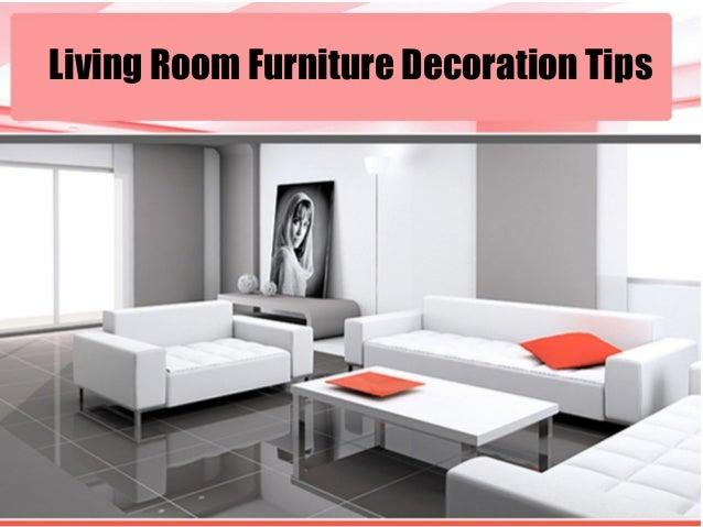 Http Www Slideshare Net Zimora Pattrick Living Room Furniture Decoration Tips