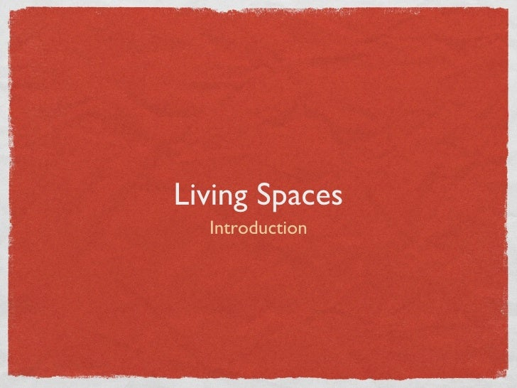 Living spaces   introduction