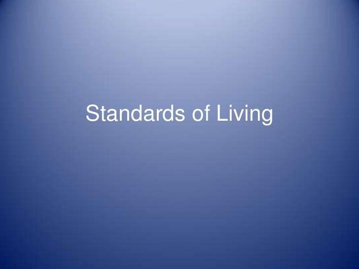 Standards of Living
