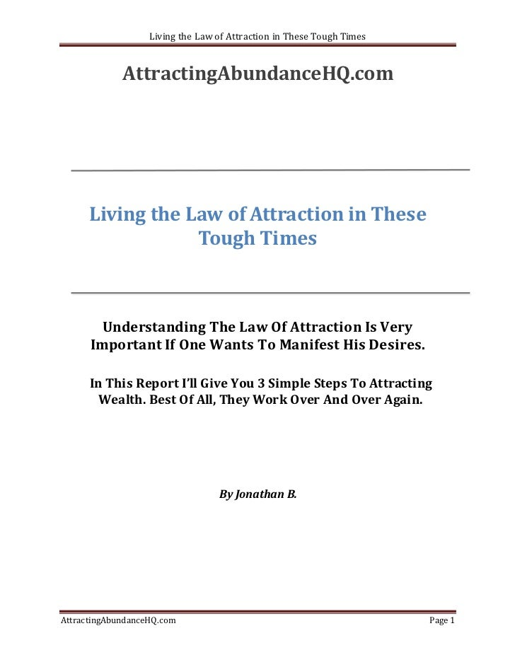 Living the Law of Attraction in These Tough Times             AttractingAbundanceHQ.com      Living the Law of Attraction ...