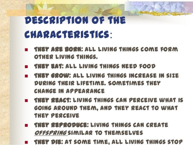 Characteristics of Living Things They Eat All Living Things