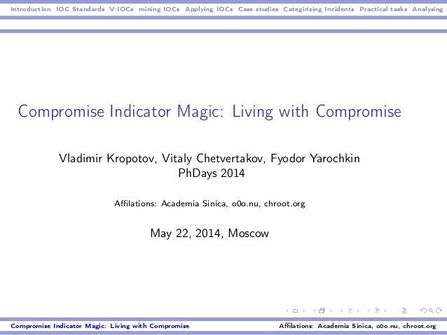 Compromise Indicator Magic