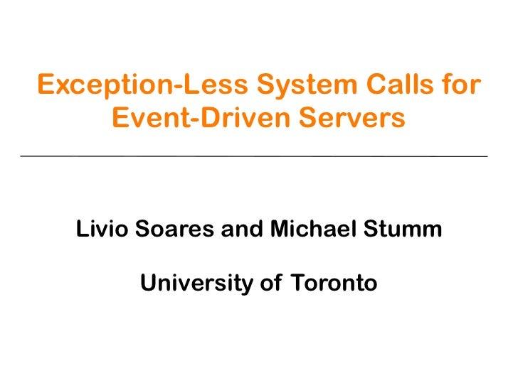 Livio slides-libflexsc-usenix-atc11