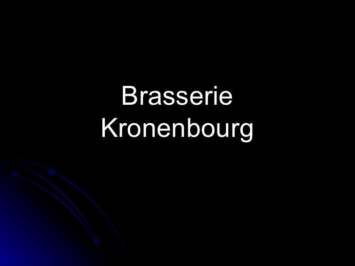 Brasserie Kronenbourg