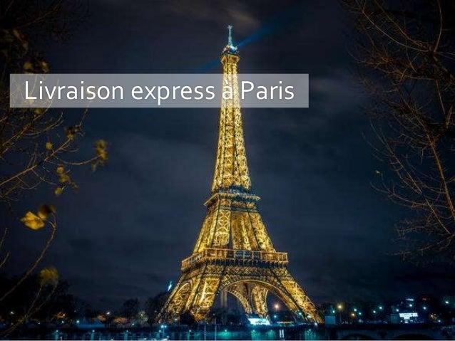 Livraison express à Paris