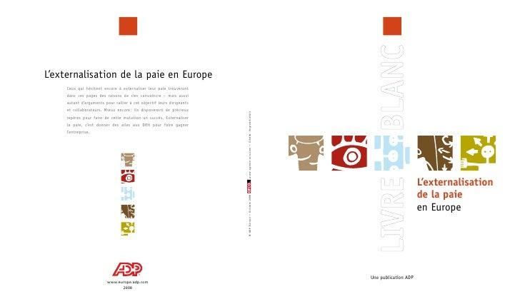 L'externalisation                       de la paie                       en Europe     Une publication ADP