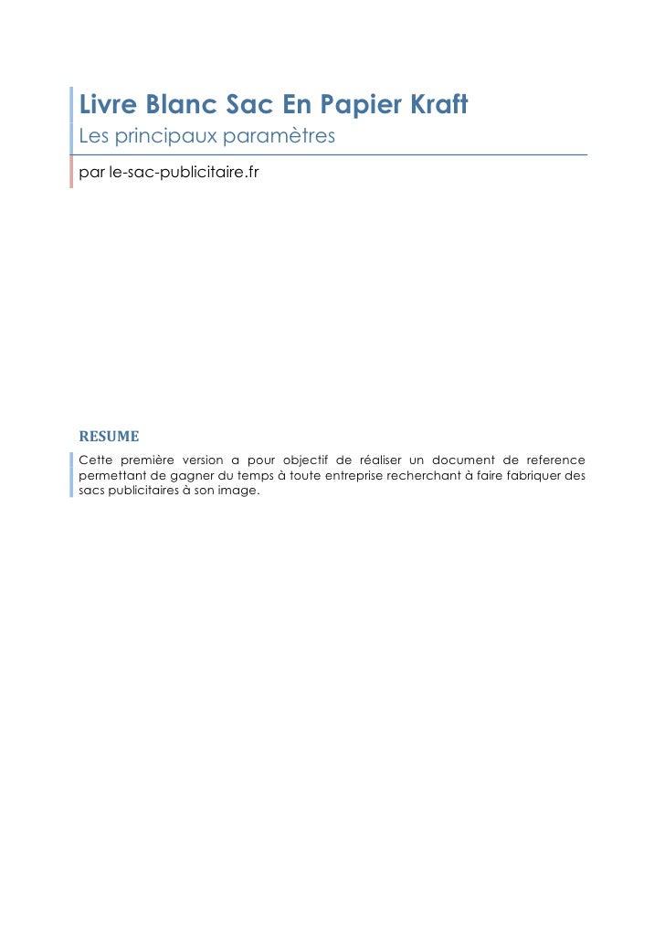 Livre Blanc Sac En Papier KraftLes principaux paramètrespar le-sac-publicitaire.frRESUMECette première version a pour obj...