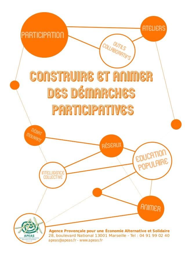 """Participation Ce livret vous est distribué par l'APEAS comme support de l'atelier """"Construire et animer des démarches part..."""