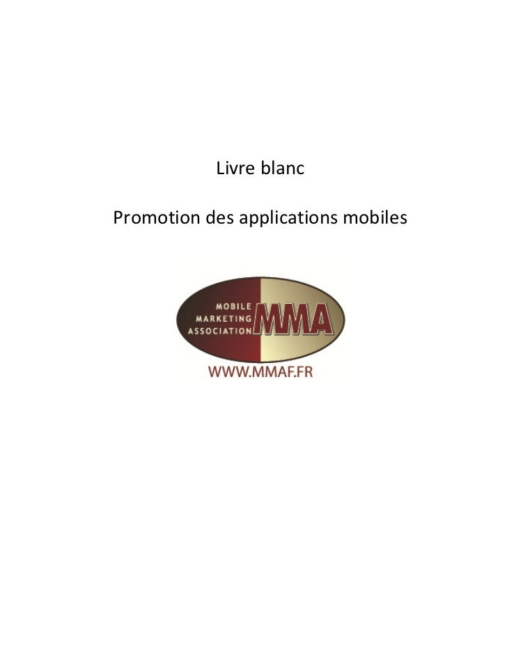 Livre blanc   promotion des applications mobiles juillet 2011