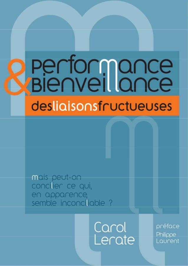 Bienveillance et Performance : des liaisons fructueuses ! - Carol Lerate – 14 Septembre 2014