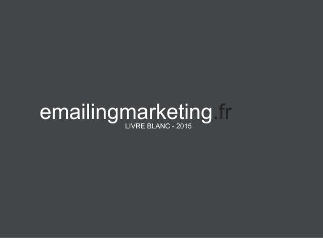Le livre blanc de l'emailingmarketing_2015