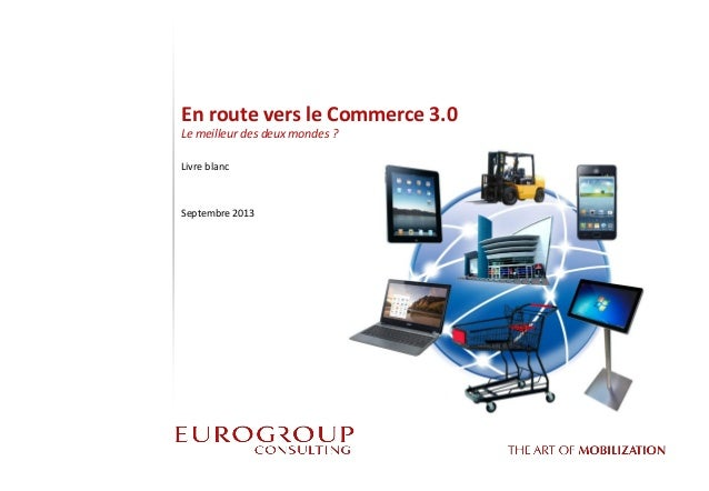 Vers le commerce 3.0, livre blanc Eurogroup Consulting