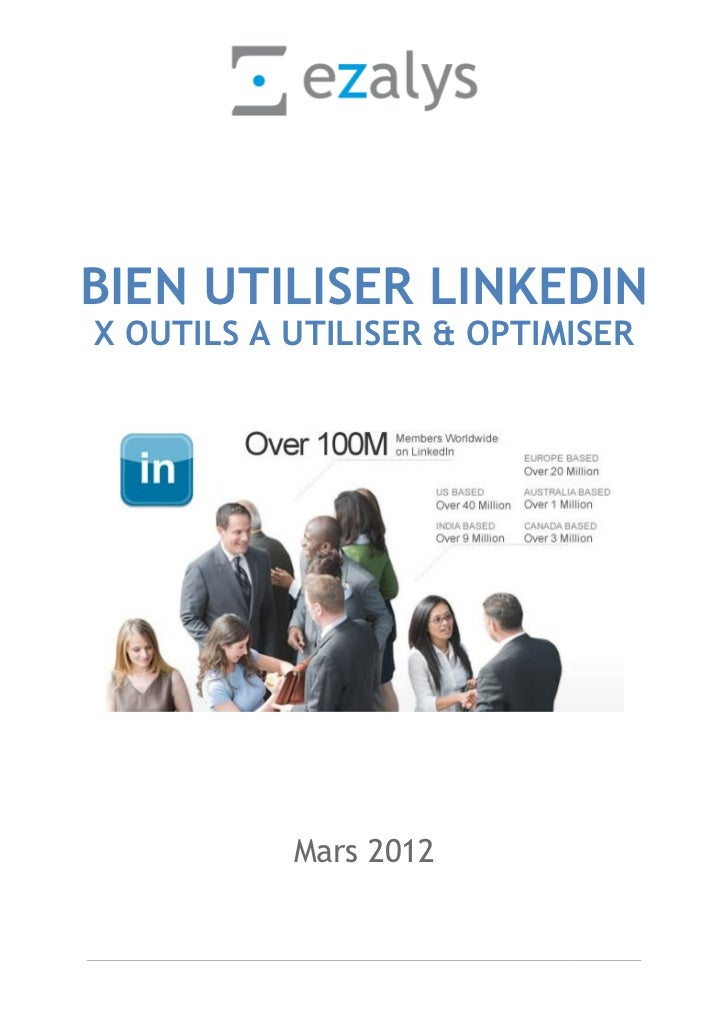 BIEN UTILISER LINKEDINX OUTILS A UTILISER & OPTIMISER           Mars 2012
