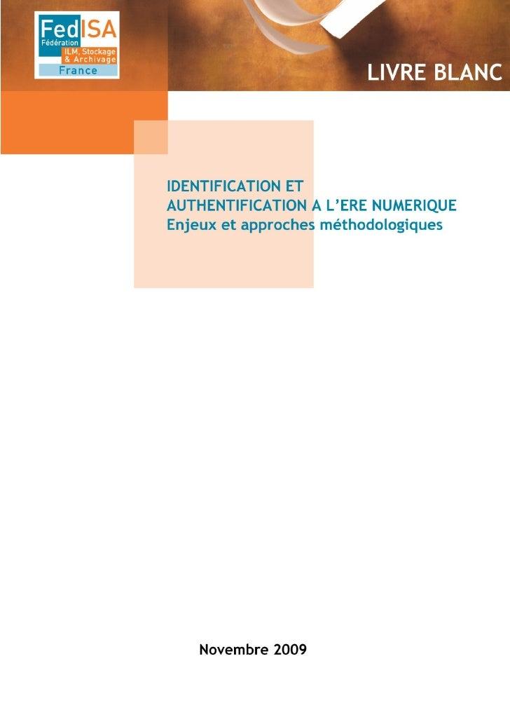 Les AuteursCe document a été réalisé par la commission Identification-Authentification de Fedisa, composée de :Jean-Marie ...