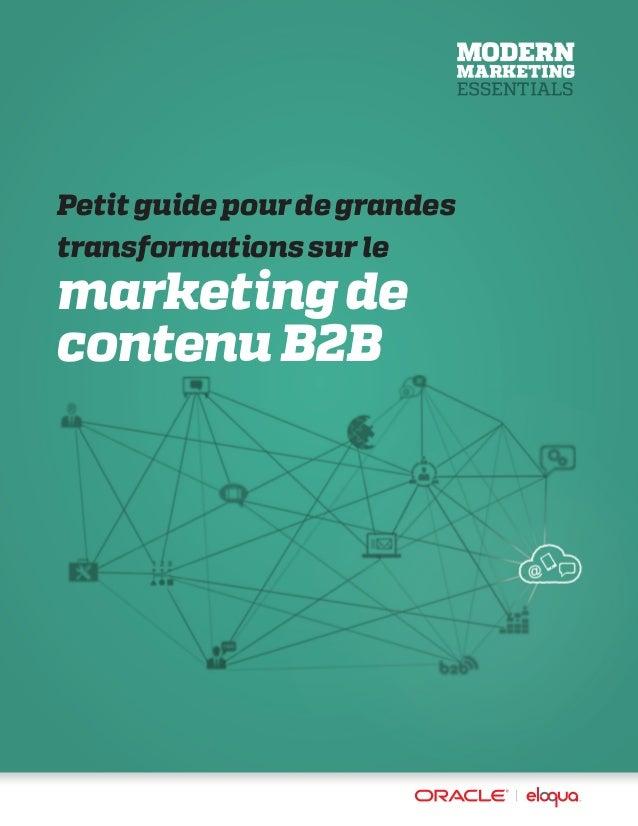 Petit guide pour de grandes transformations sur le marketing de contenu B2B