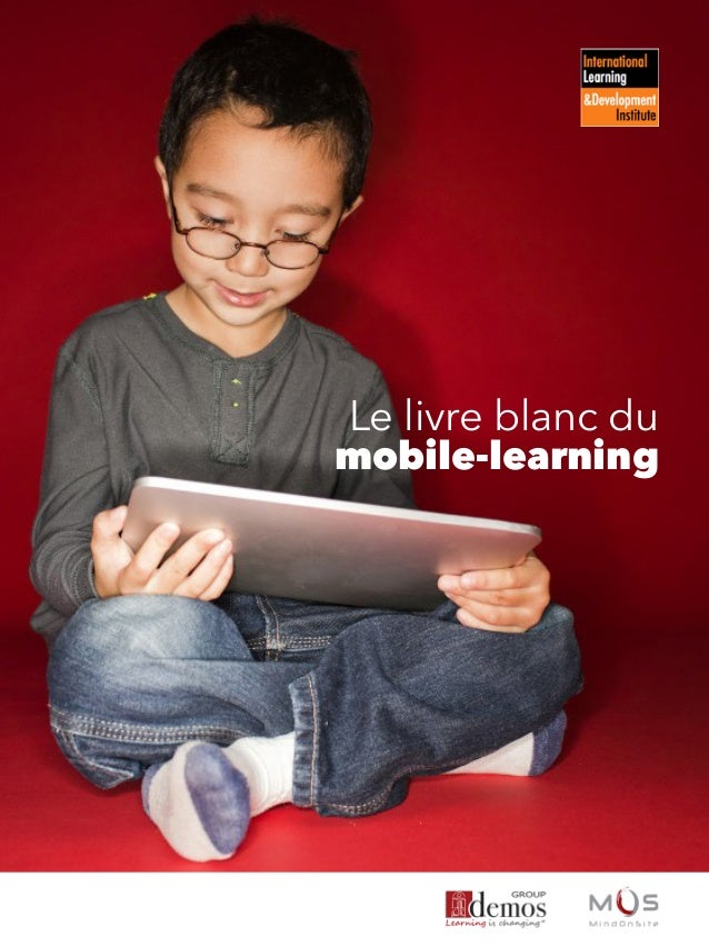 Le livre blanc du mobile-learning