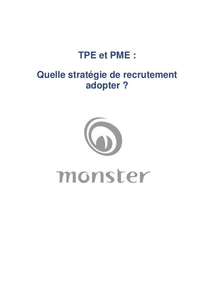 TPE et PME :Quelle stratégie de recrutement           adopter ?