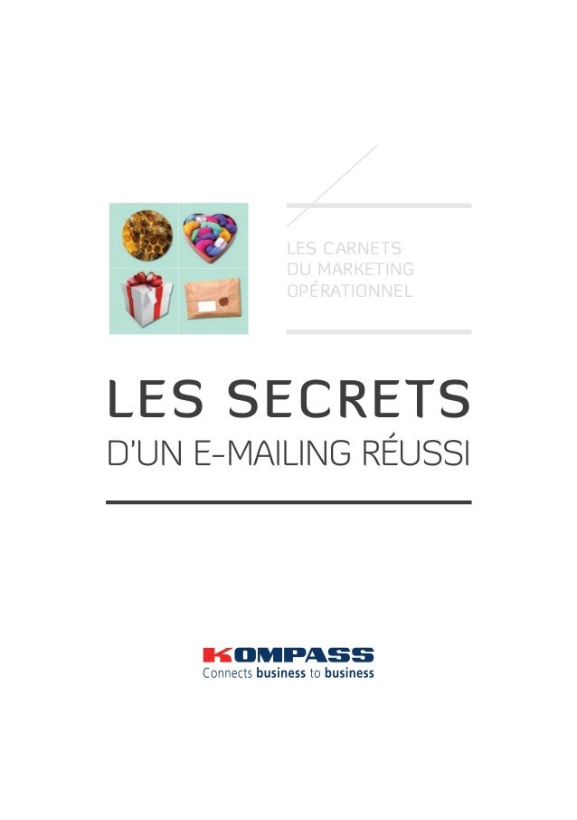 Les carnets du marketing opérationnel  les secrets d'un e-mailing réussi