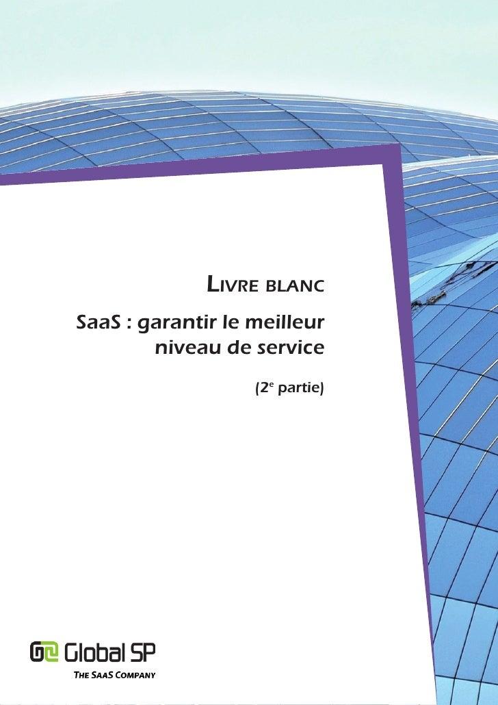 Livre bLancSaaS : garantir le meilleur        niveau de service                   (2e partie)