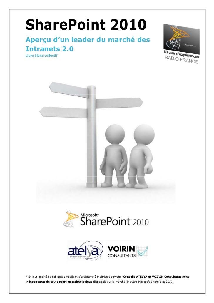 SharePoint 2010 - Aperçu d'un leader sur le marché des Intranet 2.0