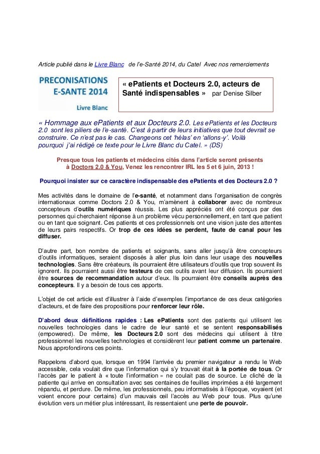 Article publié dans le Livre Blanc de l'e-Santé 2014, du Catel Avec nos remerciements « Hommage aux ePatients et aux Docte...