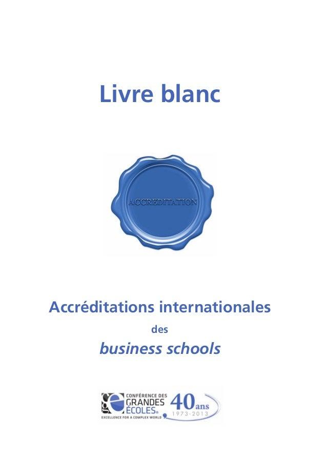 Livre blancAccréditations internationales             des      business schools