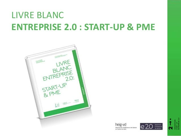 LIVRE BLANC ENTREPRISE 2.0 : START-UP & PME