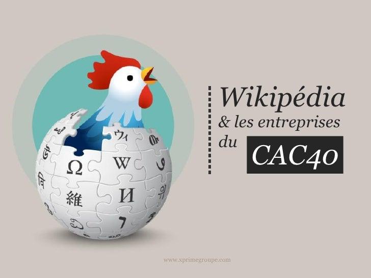 Livre blanc : le CAC 40 sur Wikipédia