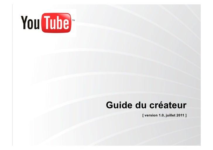 Guide du créateur       [ version 1.0, juillet 2011 ]