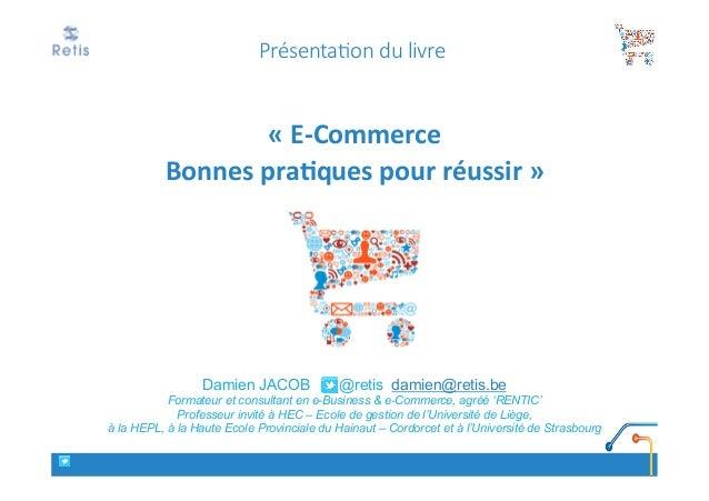 Livre e-commerce, les bonnes pratiques pour réussir, commerce connecté, cross-canal, commerce ubiquitaire