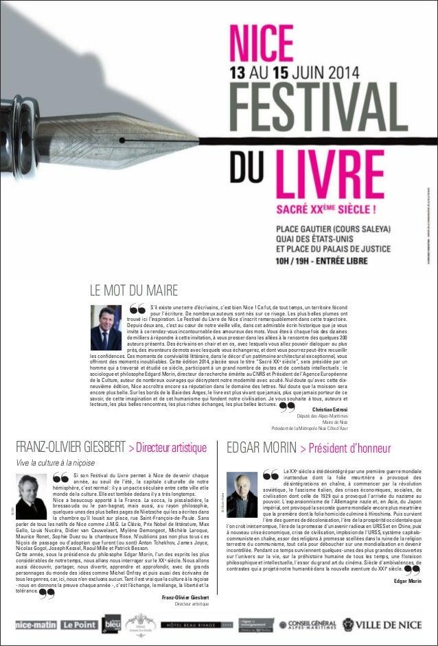 FRANZ-OLIVIERGIESBERT > Directeurartistique Vive la culture à la niçoise Si son Festival du Livre permet à Nice de devenir...