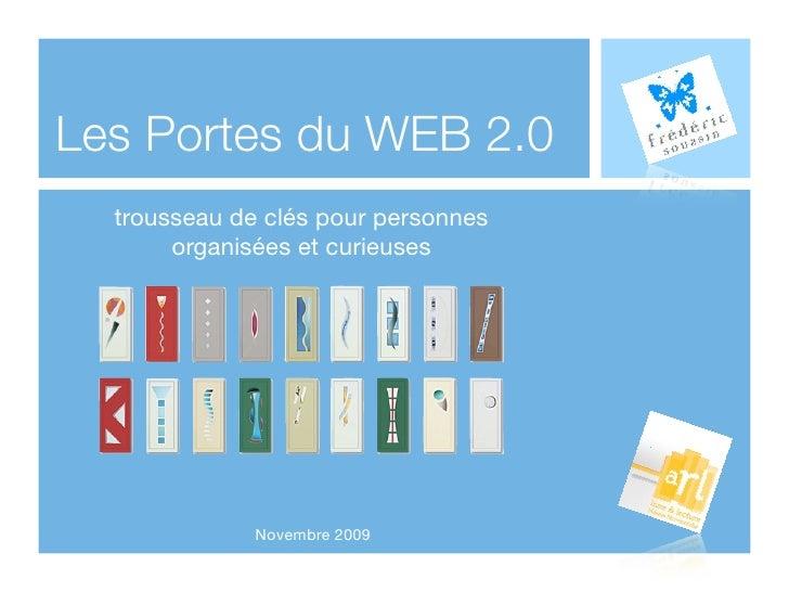 Les Portes du WEB 2.0   trousseau de clés pour personnes        organisées et curieuses                   Novembre 2009