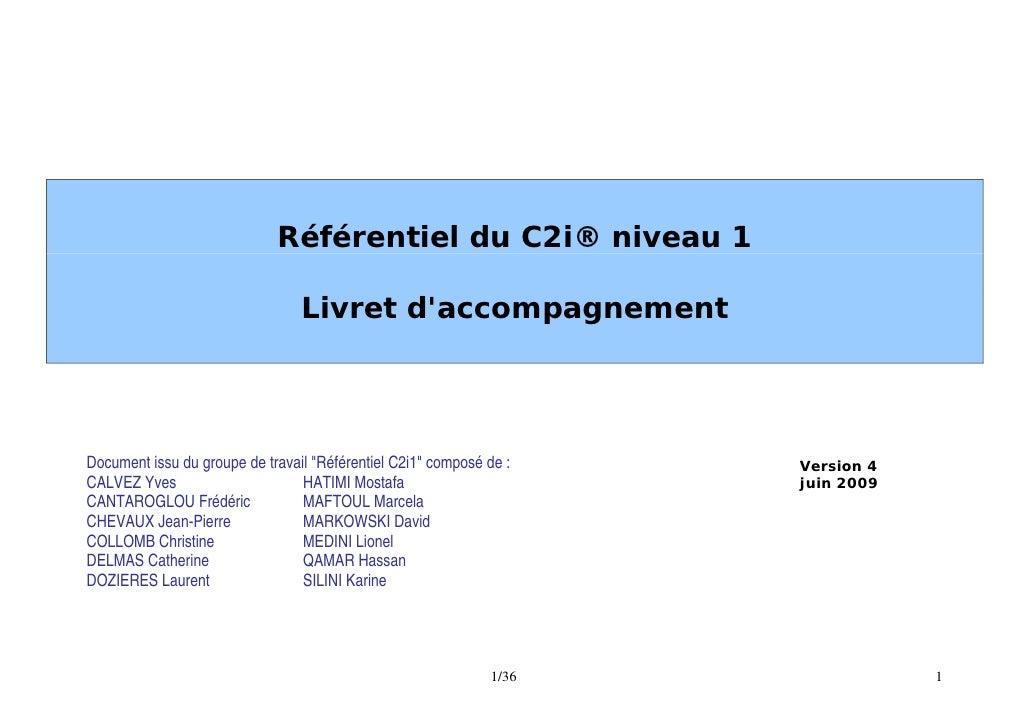 Référentiel du C2i® niveau 1                                   Livret d'accompagnement     Document issu du groupe de trav...
