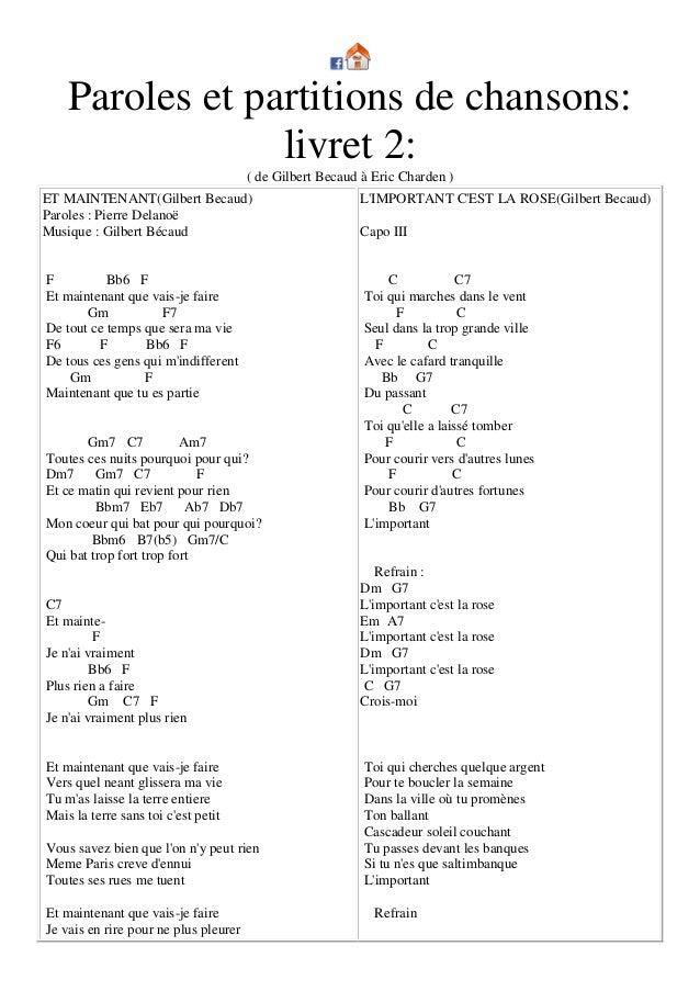 Paroles et partitions de chansons: livret 2: ( de Gilbert Becaud à Eric Charden )  ET MAINTENANT(Gilbert Becaud) Paroles :...