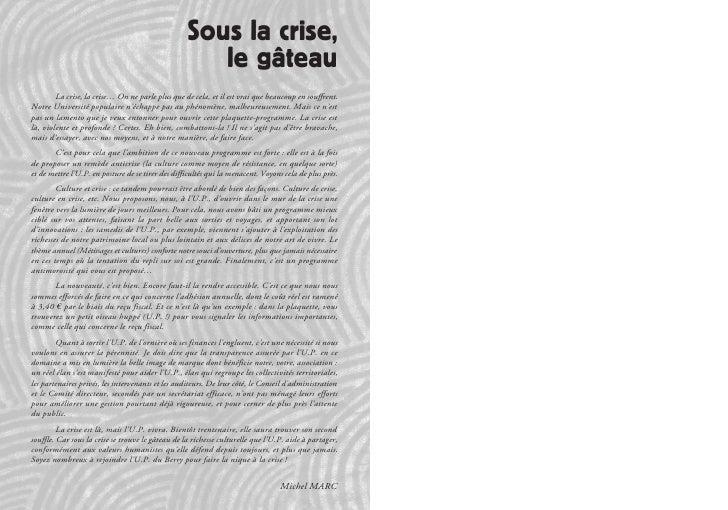 Sous la crise,                                                       le gâteau         La crise, la crise… On ne parle plu...