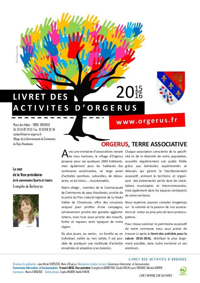 Le mot de la Vice-présidente de la commission Sports et Loisirs Evangélia de Barbeyrac Place des Halles - 78910 ORGERUS Té...