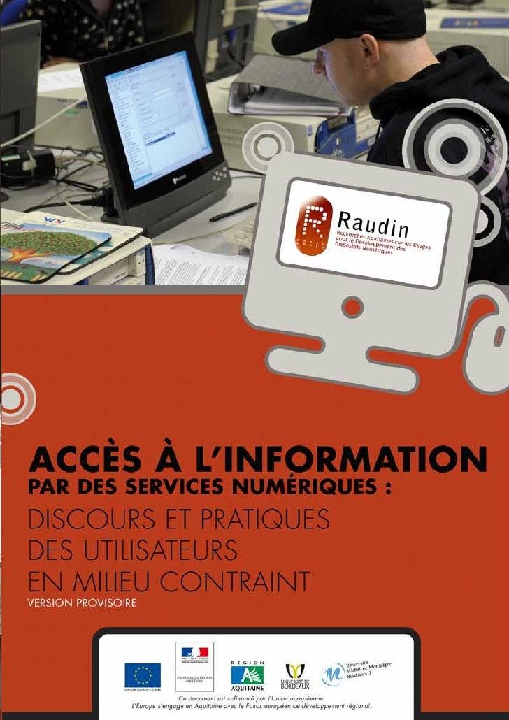 Etude de cas        Accès à l'information par des services numériques :     1 / 72               Discours et pratiques des...