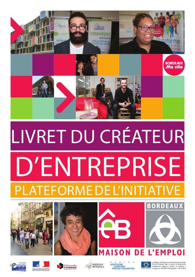 Livret du créateur d'entreprise 2014 - Maison de l'Emploi de Bordeaux