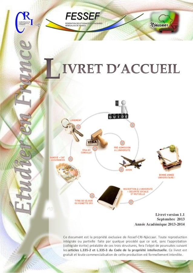 Livret version 1.1 Septembre 2013 Année Académique 2013-2014 Ce document est la propriété exclusive de Fessef-CRI-Njàccaar...