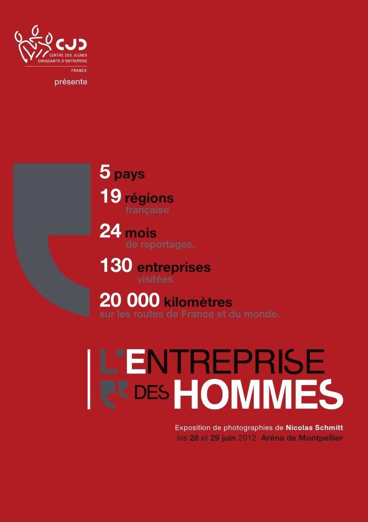 présente           5 pays           19régions               française           24mois               de reportages,   ...