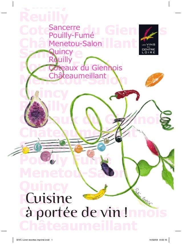 Quincy Reuilly Sancerre Coteaux du Giennois enno Pouilly-Fumé Menetou-Salon Châteaumeillant Quincy S Reuilly Coteaux du Gi...