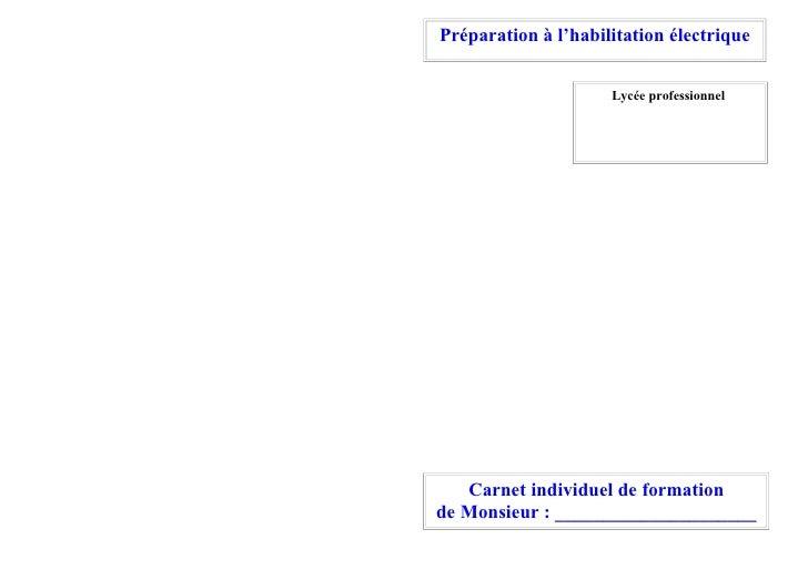 Préparation à l'habilitation électrique                        Lycée professionnel        Carnet individuel de formation d...