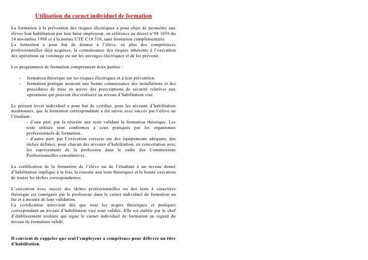 Utilisation du carnet individuel de formation La formation à la prévention des risques électriques a pour objet de permett...