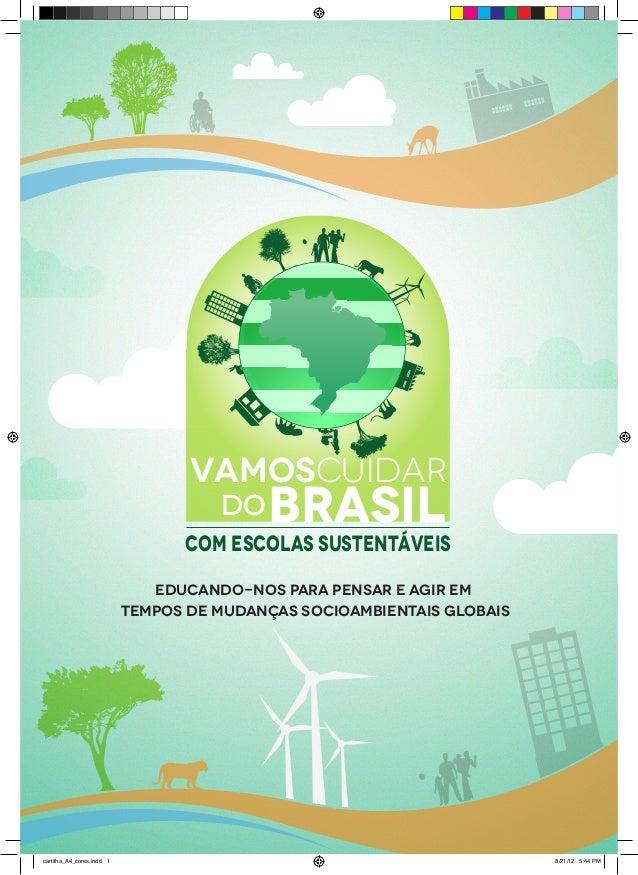 VAMOSCUIDAR                                     DO   BRASIL                                 Com escolas sustentáveis      ...