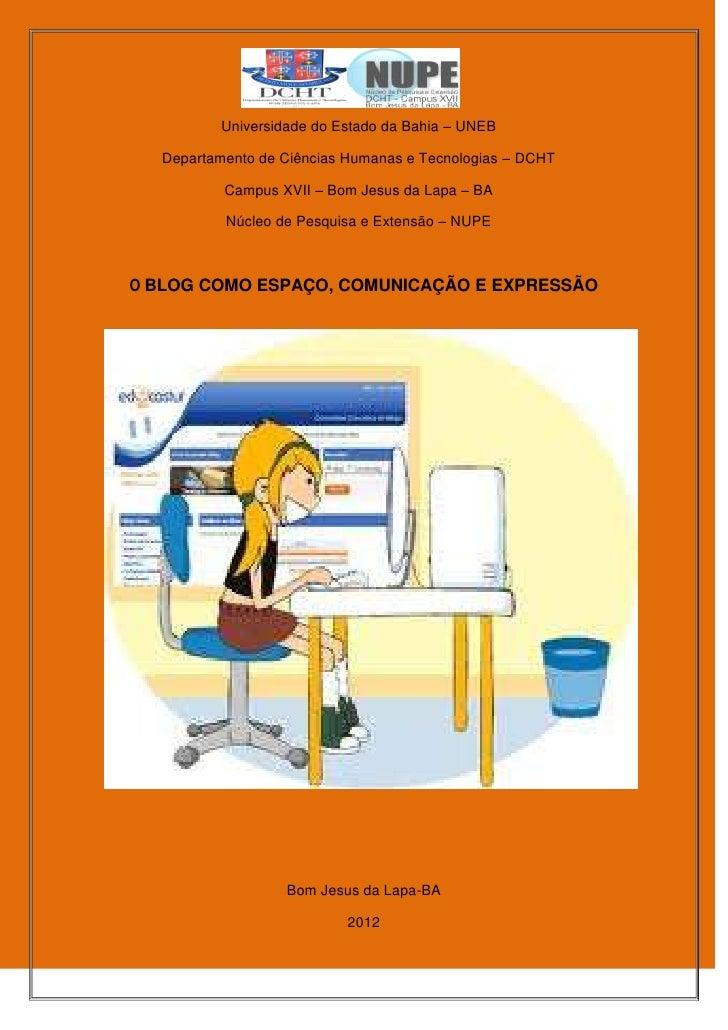 Universidade do Estado da Bahia – UNEB  Departamento de Ciências Humanas e Tecnologias – DCHT          Campus XVII – Bom J...