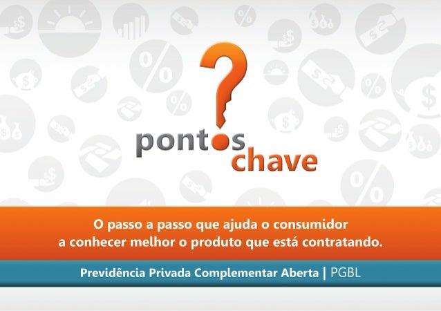 Os Pontos-Chave contêm importantes informações quevisam facilitar a compreensão das principais característicasdos produtos...