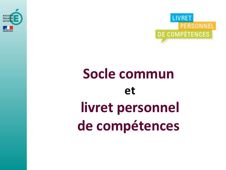 Livret personnel de compétences. information aux parents