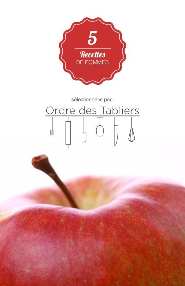 5  Recettes  de pommes  sélectionnées par :