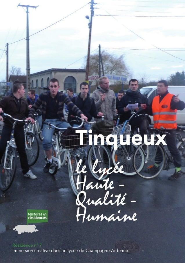 le lycée Haute - Qualité - Humaine Résidence n° 7 Immersion créative dans un lycée de Champagne-Ardenne Tinqueux