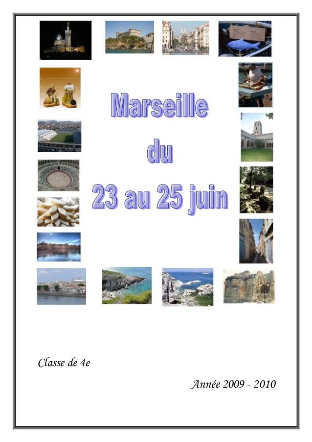 Livret voyage d'étude à Marseille juin 2010 classe de 4e